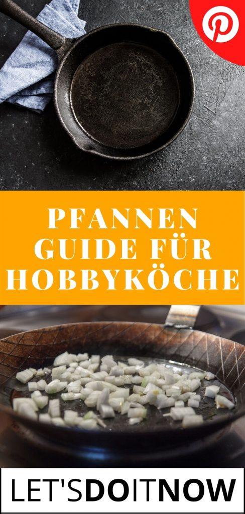 Pfannen Guide für Hobbyköche